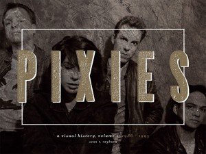 PIXIES A Visual History Part 1