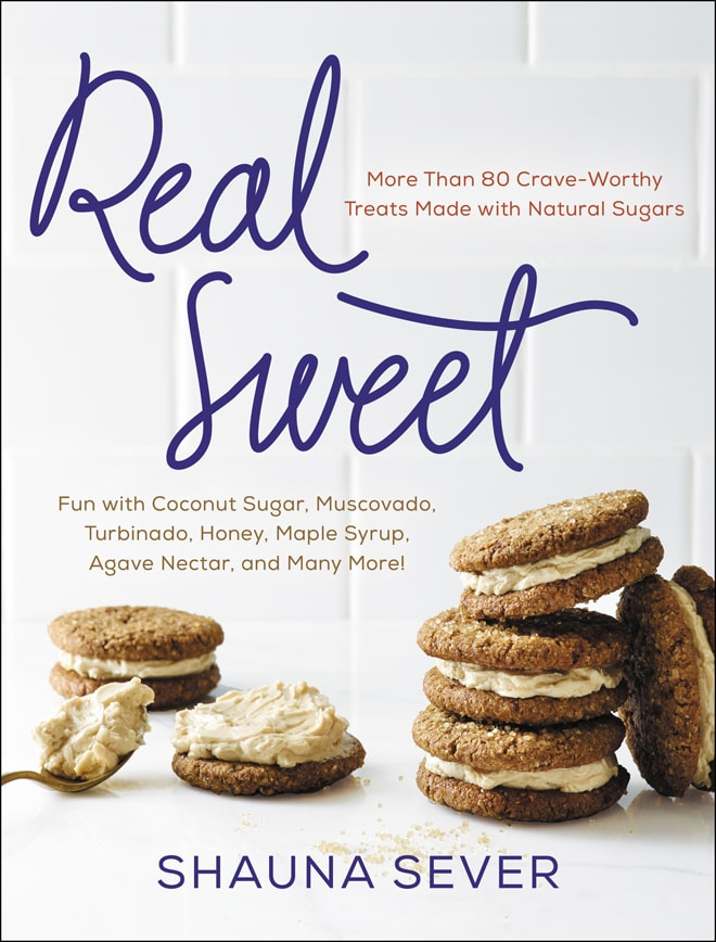 Real Sweet, cookbook by Shauna Sever