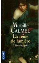 la-reine-de-lumiere,-tome-2---terra-incognita-197865-250-400