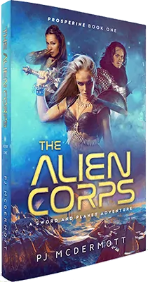 The Alien Corps (Book 1 of Prosperine)