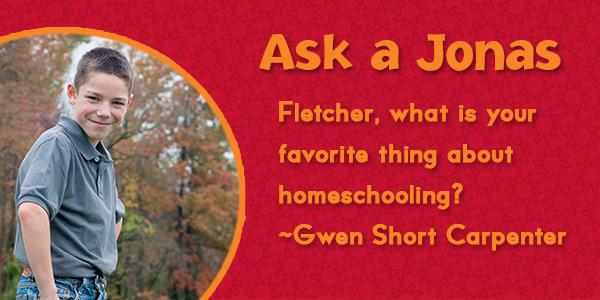 Ask a Jonas-fletcher_thoughts on homeschooling_blog