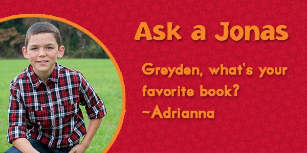 Ask a Jonas-Greyden_favorite book_blog