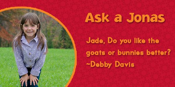 Ask a Jonas-Jade goats or bunnies_blog