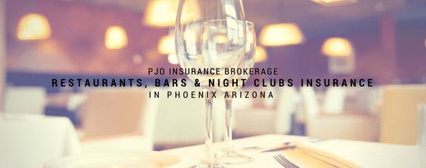 PJO Brokerage City of Phoenix Restaurant & Night Club Insurance Services