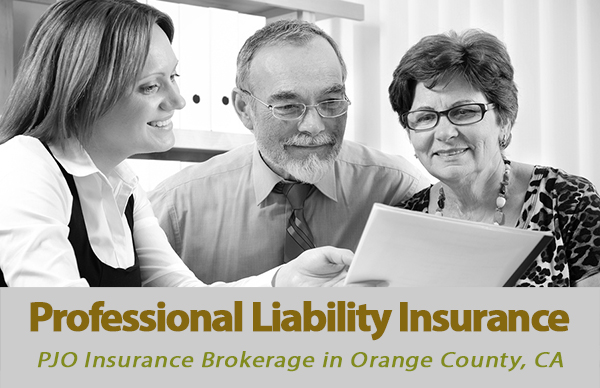 Professional Liability Insurance in Orange County, CA with PJO Insurance Brokerage