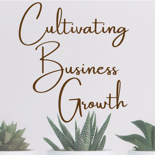 cultivating business growth podcast