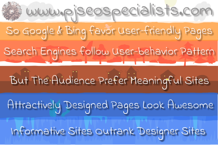 informative and meaningful web pages outrank designer portals on google and bing