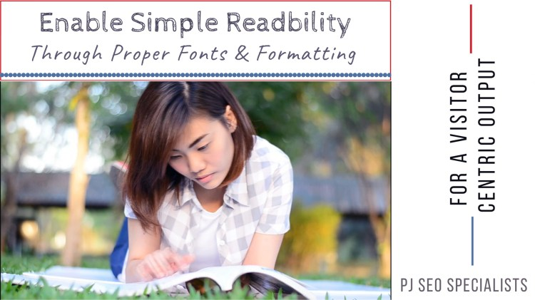 eliminate congestion in pages through clean formatting and typeface for easy readability