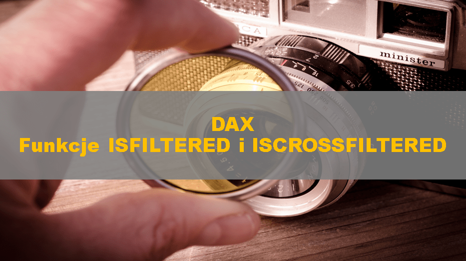 DaxISFilteredIsCrossFiltered_00