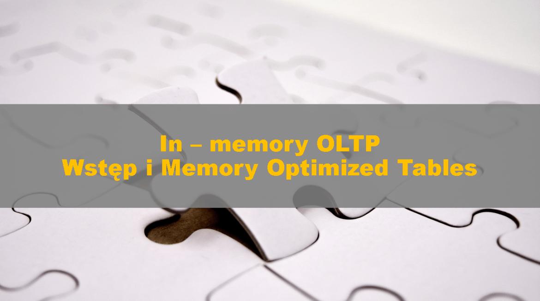 MemoryOptimizedTables_InMemoryOLTPIntro00