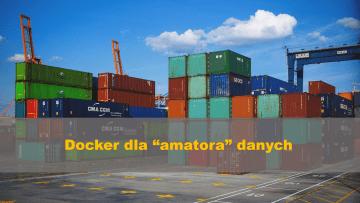 Docker dla amatora danych