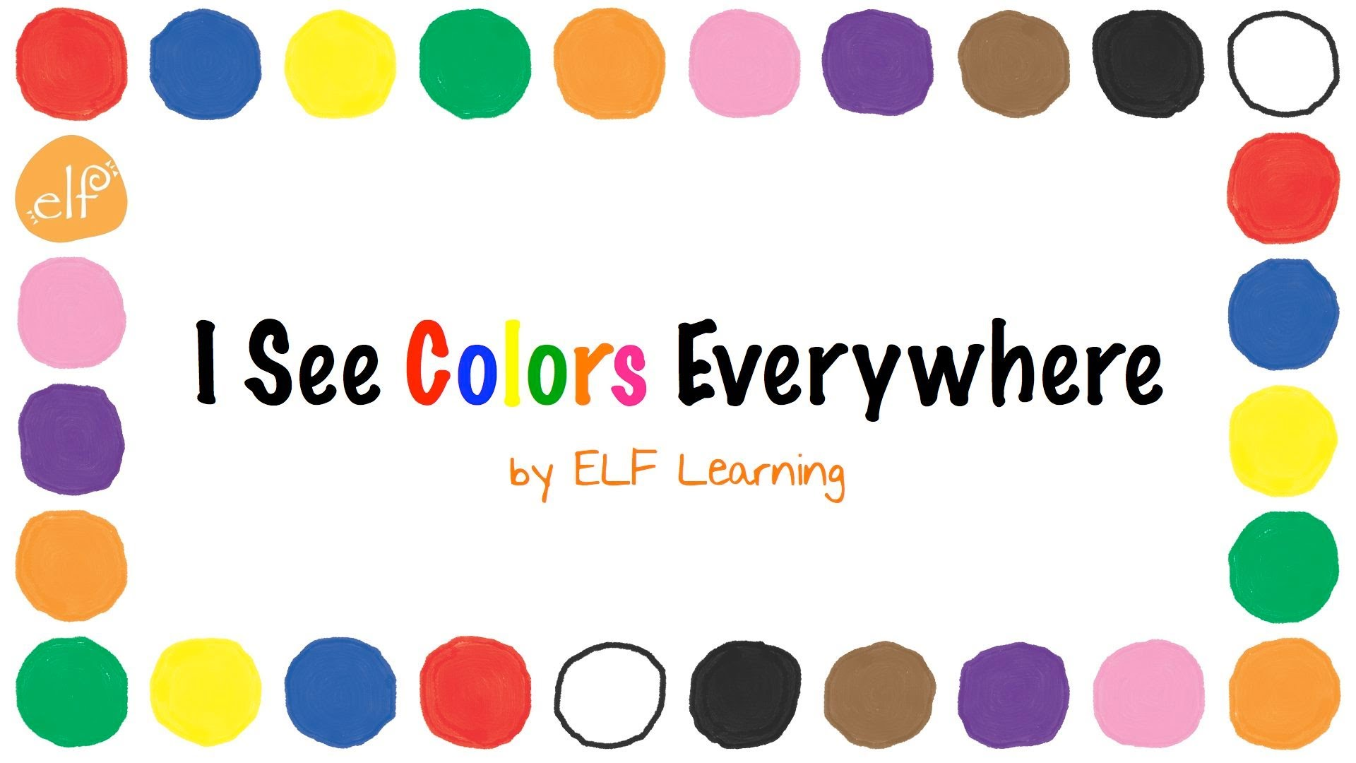 The Colors Song By Elf Learning