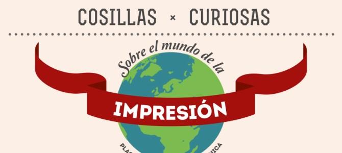 Cosillas curiosas sobre el mundo de la impresión
