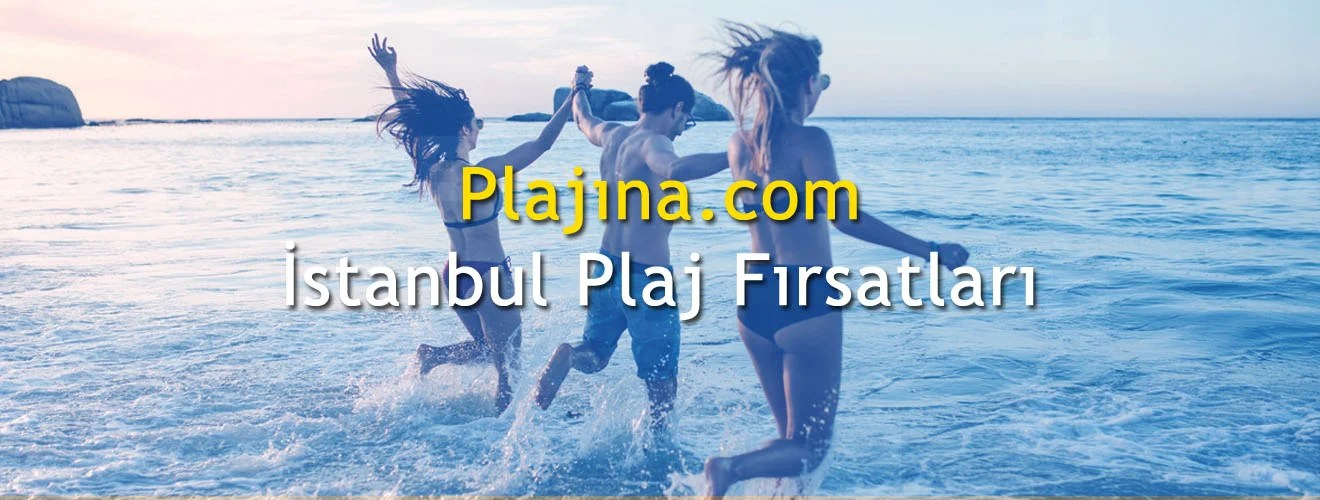 İstanbul Plaj Fırsatları 2021