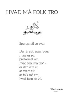 Piet Hein - Gruk - Hvad Folk maa tro