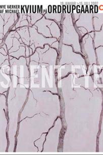 Michael Kvium - Silent Eye - udstillingsplakat
