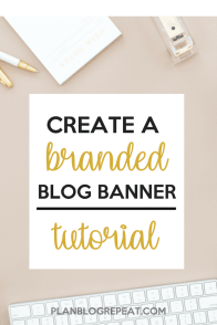 Create a Branded Blog Banner Tutorial