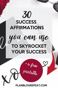 30 Success Affirmations You Can Use to Skyrocket Your Success