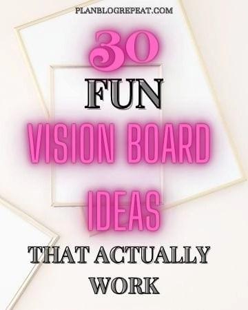 30 Fun Vision Board Ideas
