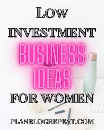 Low Investment Business Ideas For Women