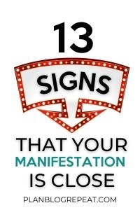 13 Signs That Your Manifestation Is Close