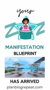Manifestation blueprint