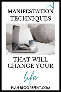 manifestation techniques that will change your life