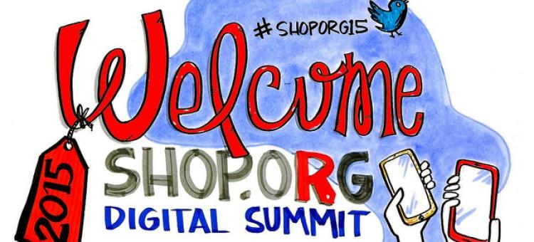 Que faut-il retenir du Shop.org Digital Summit 2015?