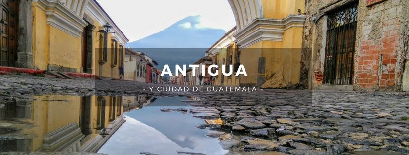 plan b viajero, turismo sustentable, antigua y ciudad de guatemala