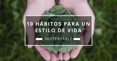 plan b viajero, hábitos para un estilo de vida sustentable