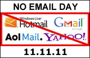No Email Day (11.11.11)