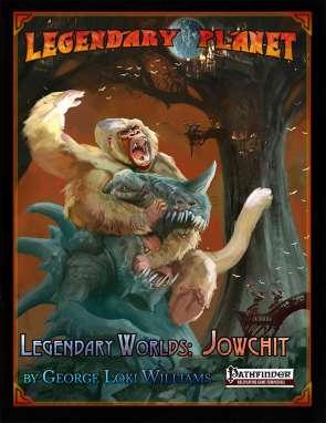 Legendary Worlds: Jowchit