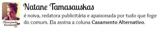 Natane Tamasauskas, colunista do Planejando Meu Casamento.