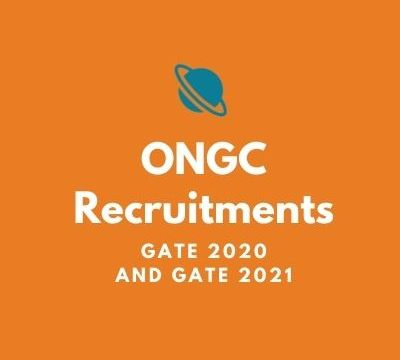ONGC Releases Notification for Recruitment Based on GATE 2020 and 2021 Scores