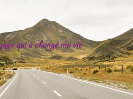 Ce voyage qui a changé ma vie