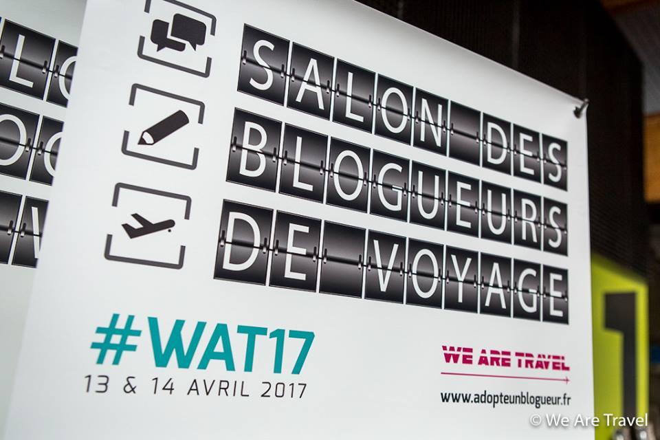 Le salon des blogueurs de voyage #WAT17