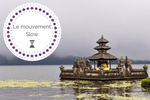 Qu'est-ce que le mouvement Slow ? Interview de Louis – Slow World