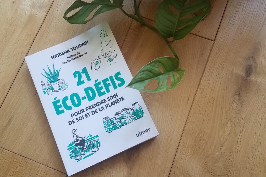 You are currently viewing 21 éco-défis pour prendre soin de soi et de la planète, de Natasha Tourabi + CONCOURS !