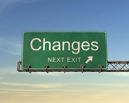 Placa sinalizando Mudanças - Próxima Saída