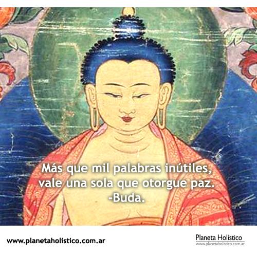 Frase de Buda - Más que mil palabras