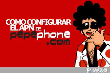 Como configurar APN Pepephone en Android