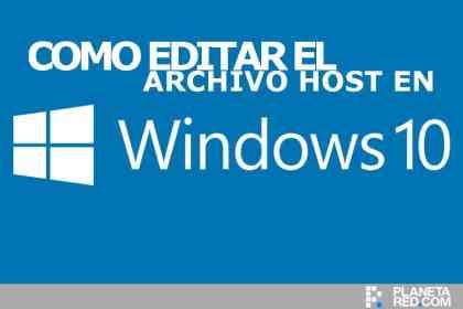 Como editar archivo Host en Windows 10
