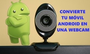 Android como webcam