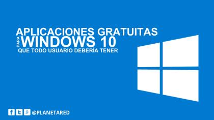 Aplicaciones gratis de Windows 10