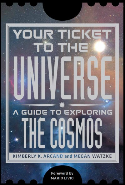 Your Ticket to the Universe: A Guide to Exploring the Cosmos Credit: Smithsonian Books / Bill Anton / Service Station