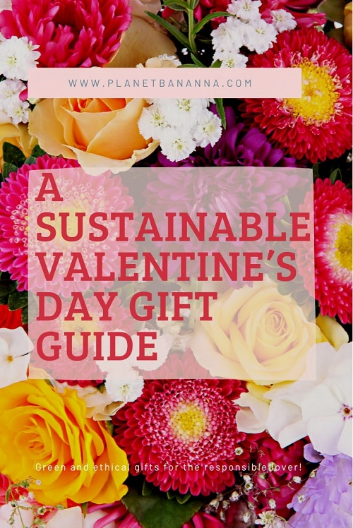 A Sustainable Valentine's Day Gift Guide