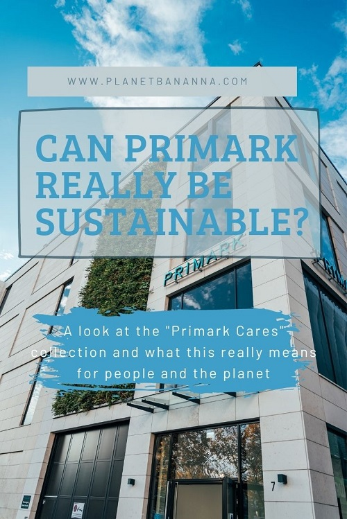 Can Primark really be sustainable?