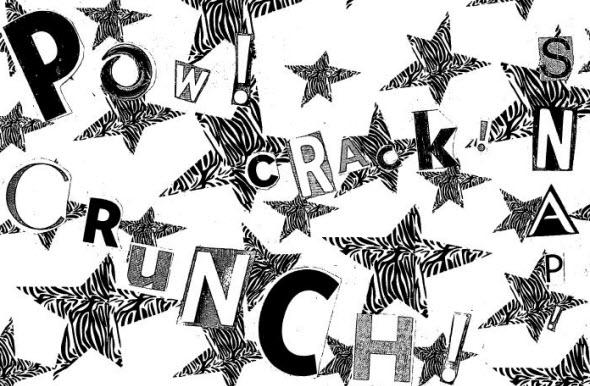 Pow Crack Crunch Snap