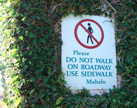 do not walk on roadway