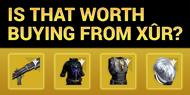 xur worth buying invective